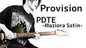 Provision PDTE Color Sample Maziora satin 山口和也